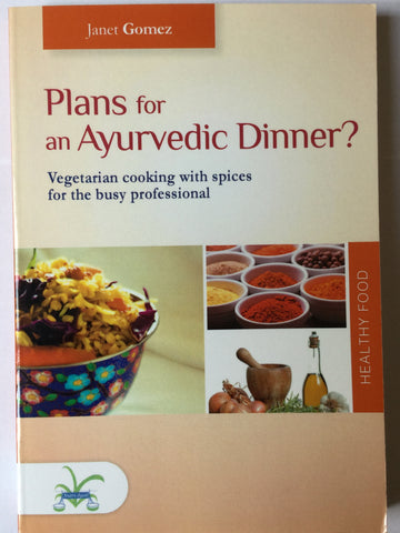 Plans for an ayurvedic dinner