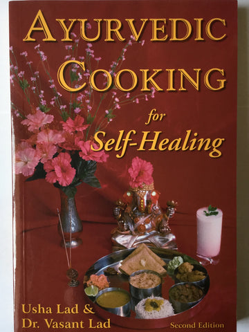 Ayurvedic Cooking for Self healing - US Edition