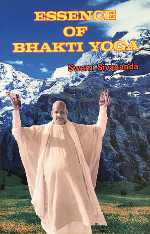 Essence of Bhakti Yoga