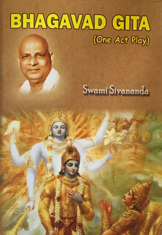 The Bhagavad Gita  (One Act Play)