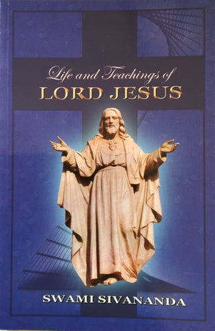 Life and Teachings of Lord Jesus