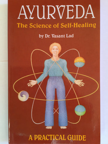 Ayurveda - The science of Self-Healing