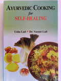 Ayurvedic Cooking for Self Healing - Indian Edition