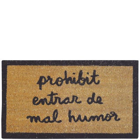 "Doormat ""prohibit entrar de mal humor"""