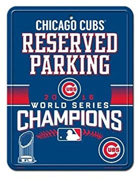 MLB Chicago Cubs World Series Champion Metal Reserved Parking Sign