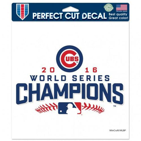 Chicago Cubs 2016 World Series Champions 8 x 8 Perfect Cut Decal