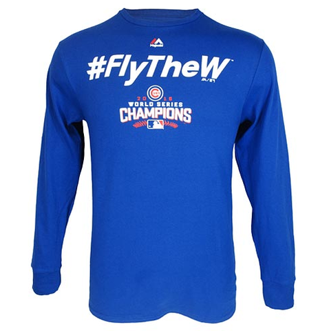 Men's Chicago Cubs World Series Champions #FlyTheW Long Sleeve T-Shirt