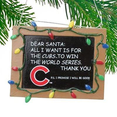 "Chicago Cubs ""All I Want is a World Series Win"" Chalkboard Christmas Ornament"