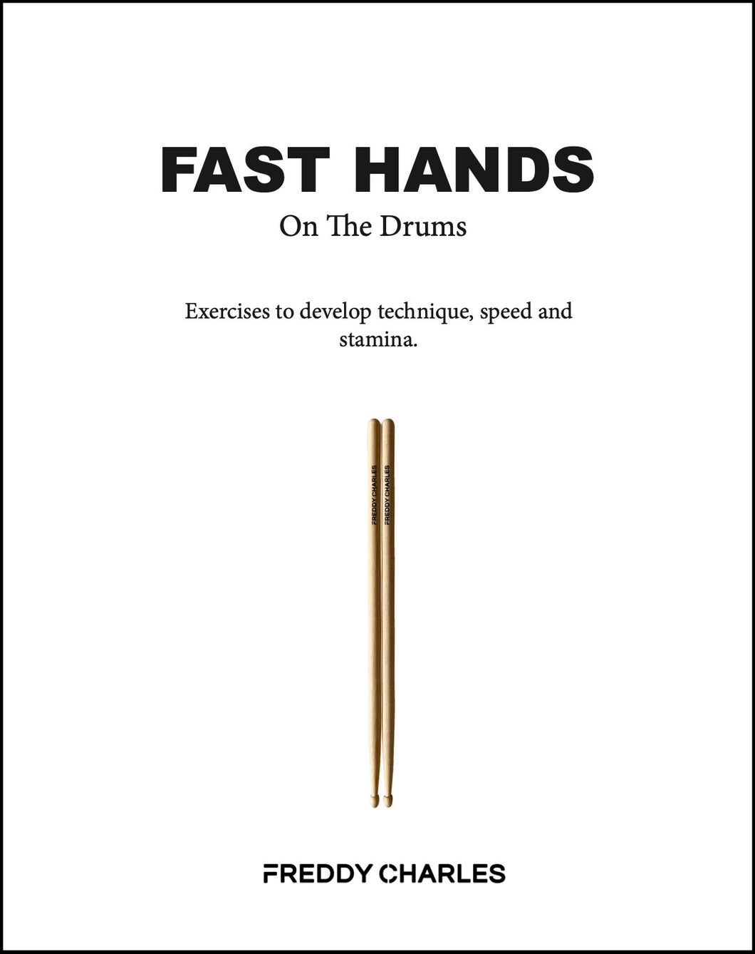 https://freddycharlesmusic.com/products/fast-hands-on-the-drums-ebook
