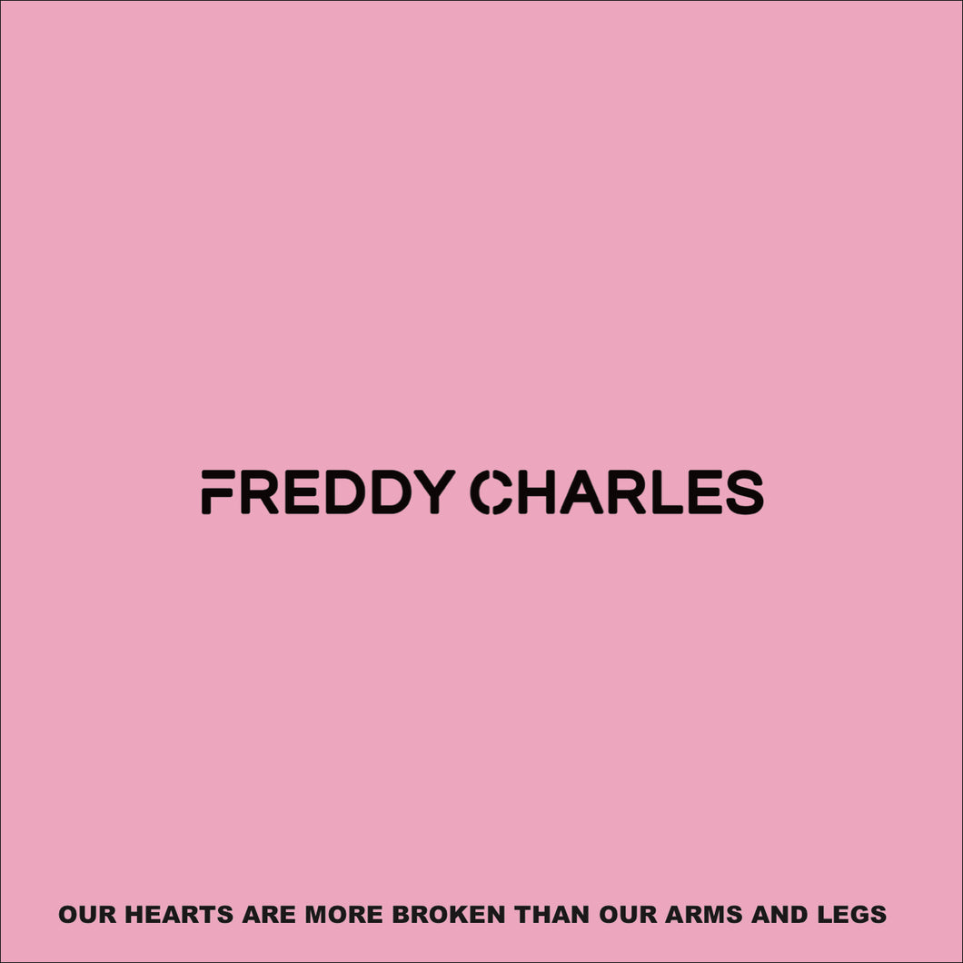 Our Hearts Are More Broken Than Our Arms And Legs Digital Download
