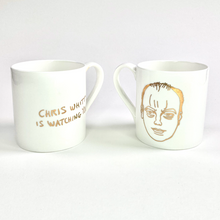 Load image into Gallery viewer, Grayson's Art Club: Chris Whitty is Watching You! Mug