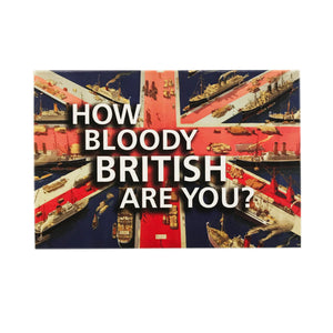 How Bloody British Are You?