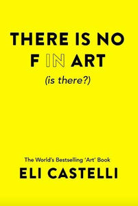 There is No F in ART (is there?)