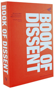 The Verso Book of Dissent: Revolutionary Words from Three Millenia of Rebellion and Resistance
