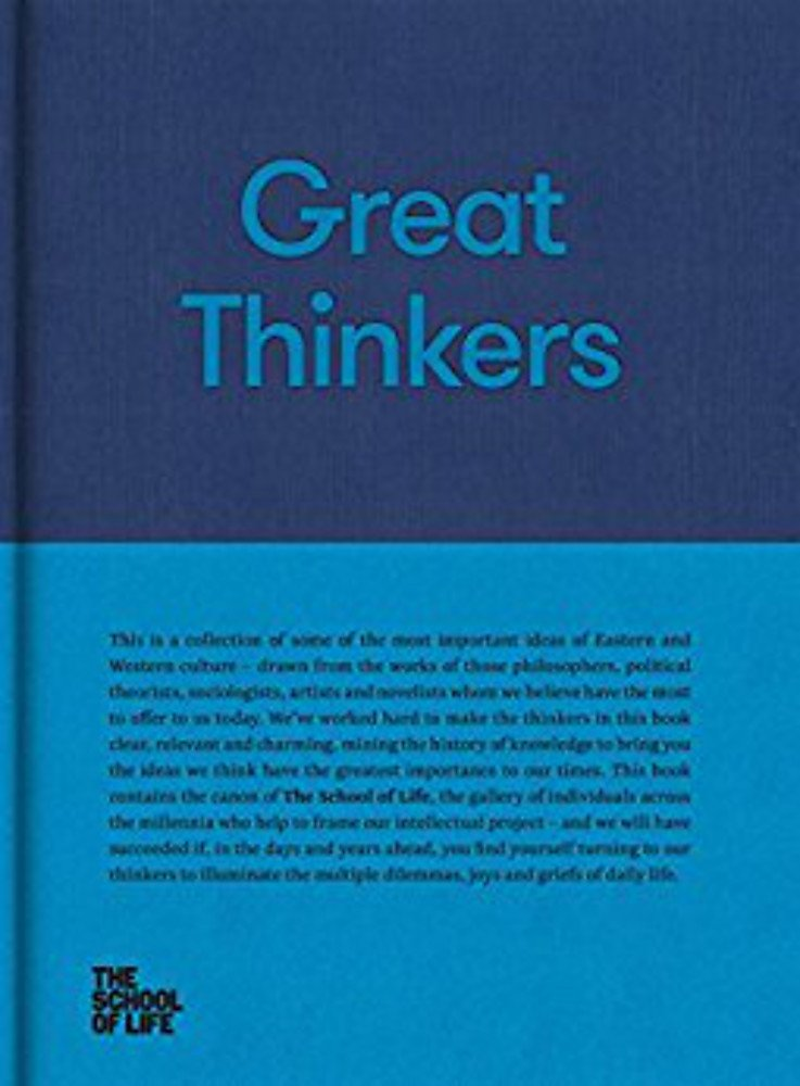 Great Thinkers: Simple Tools from 60 Great Thinkers to Improve Your Life Today