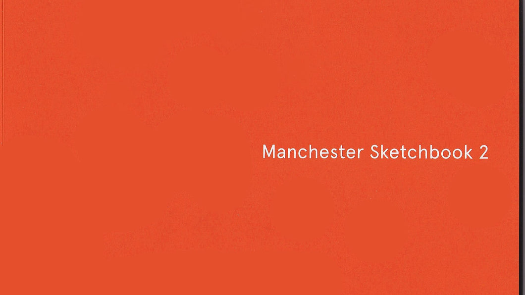Manchester Sketchbook 2