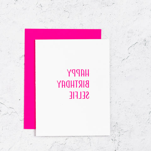 Happy Birthday Selfie Letterpress Card