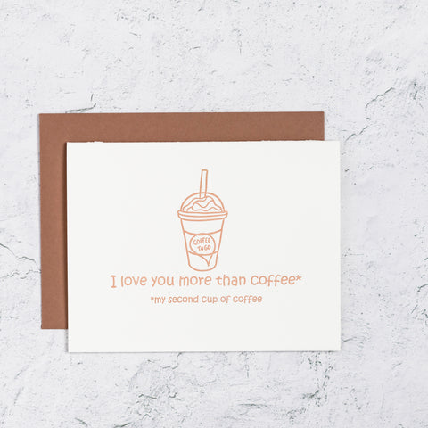 More than Coffee Letterpress Card