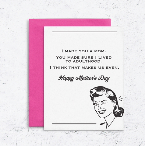 Vintage Sassy Mother's Day Letterpress Card We're Even