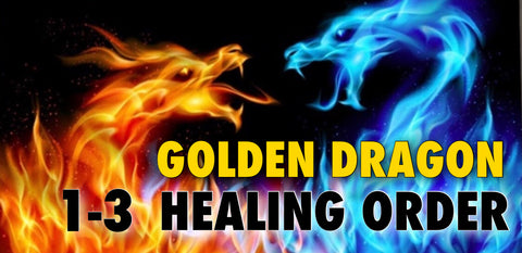 THE GOLDEN DRAGON HEALING ORDER - ALL 3 LEVELS - NOW ONLY $299.99!!!