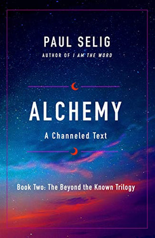 Alchemy (The Beyond the Known Trilogy, 2)
