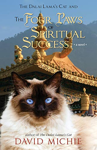 The Dalai Lama's Cat and The Four Paws of Spiritual Success (Dalai Lama's Cat Series)