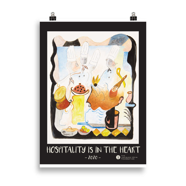 "Jacques Pépin, Art Print (20cm x 30cm) -- ""Hospitality is in the Heart"" - 2020"