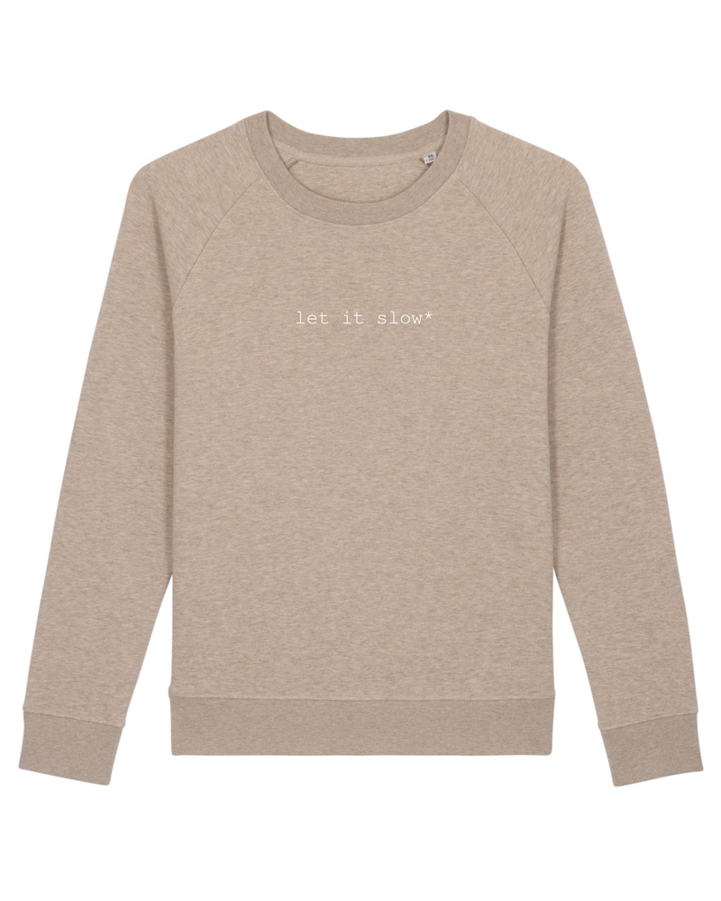 let it slow* Sweater Damen