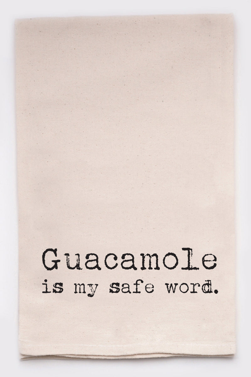 Guacamole is my safe word