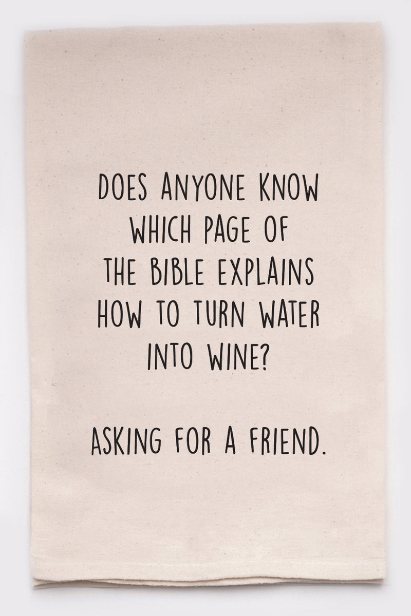 does anyone know which page of the bible explains how to turn water into wine? Asking for a friend