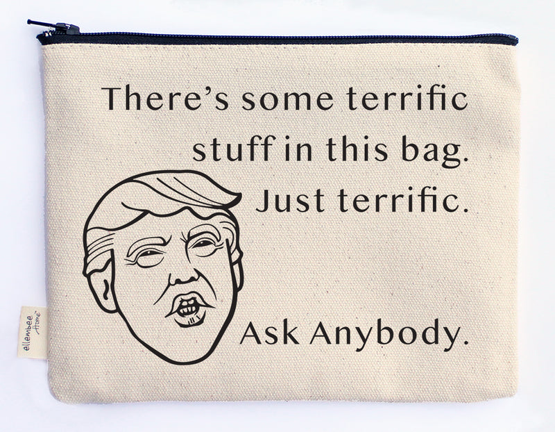 there's some terrific stuff in this bag trump