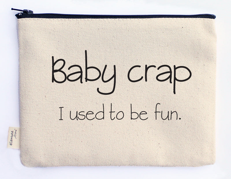 baby crap, I used to be fun