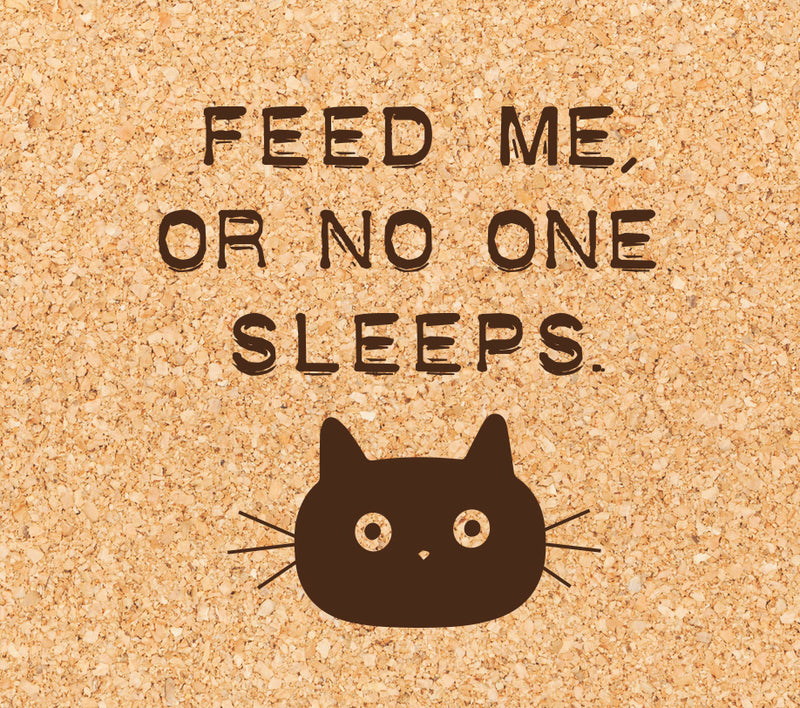 feed me, or no one sleeps