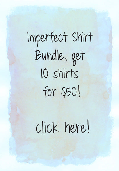 10 imperfect tees for only $50!