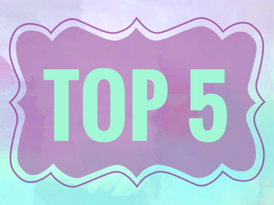 Our Top 5 Summer Faves!