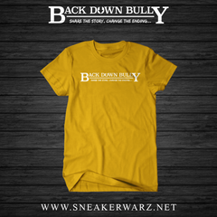 Backdown Bully / Orange