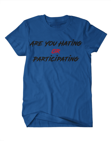 Are You Hating? Or Participating? - Giants