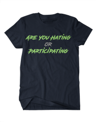 Are You Hating? Or Participating? - Seattle
