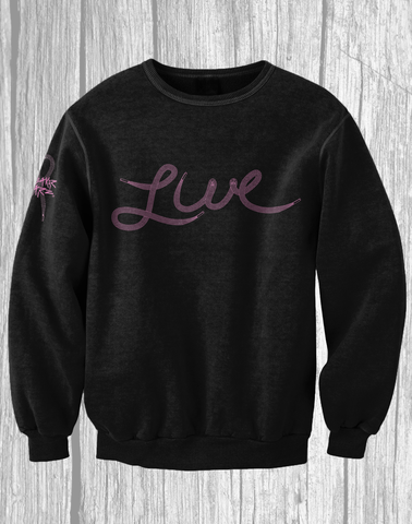 Live / Crewneck / Breast Cancer