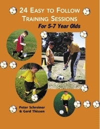 24 Easy to Follow Practice Sessions for 5-7 Year Olds