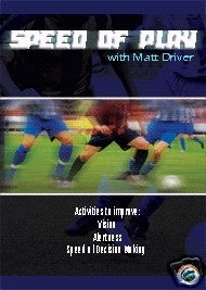 Speed of Play with Matt Driver Soccer DVD