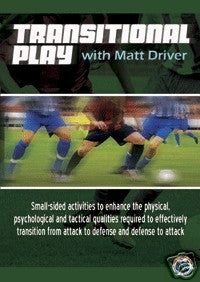 Transitional Play with Matt Driver Soccer DVD