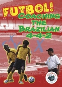 Coaching the Brazilian 4-4-2 Soccer DVD