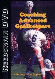 Coaching Advanced Goalkeepers Soccer DVD