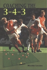 Coaching the 3:4:3 - Soccer Book