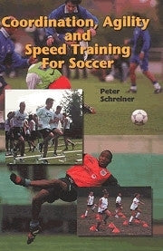 Coordination, Agility & Speed Training for Soccer Book