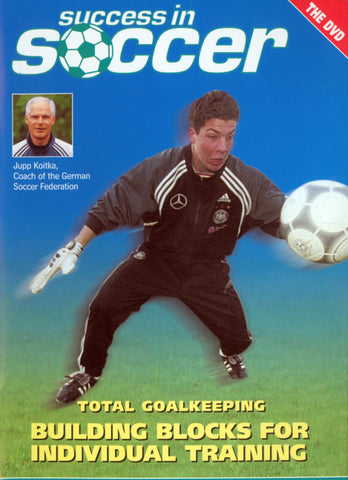 Total Goalkeeping: Building Blocks for Individual Training DVD