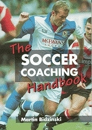 The Soccer Coaching Handbook