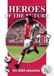 Heroes of the Future: the Ajax Education 12-15 Years