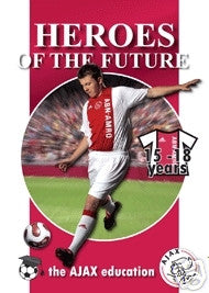 Heroes of the Future: the Ajax Education 15-18 Years